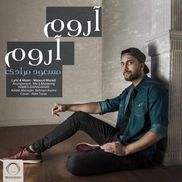 Masoud Moradi - 'Aroom Aroom'
