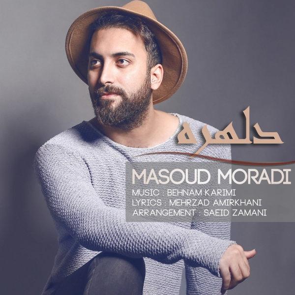 Masoud Moradi - 'Delhoreh'