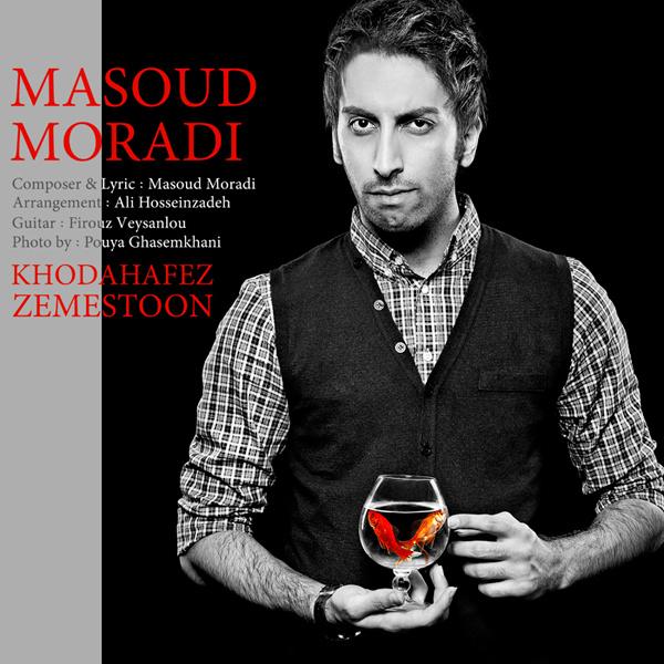 Masoud Moradi - 'Khodahafez Zemestoon'