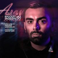 Masoud Sadeghloo - 'Bi Arayesh'