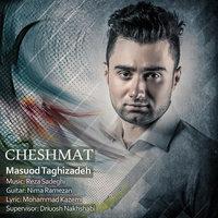Masuod Taghizadeh - 'Cheshmat'