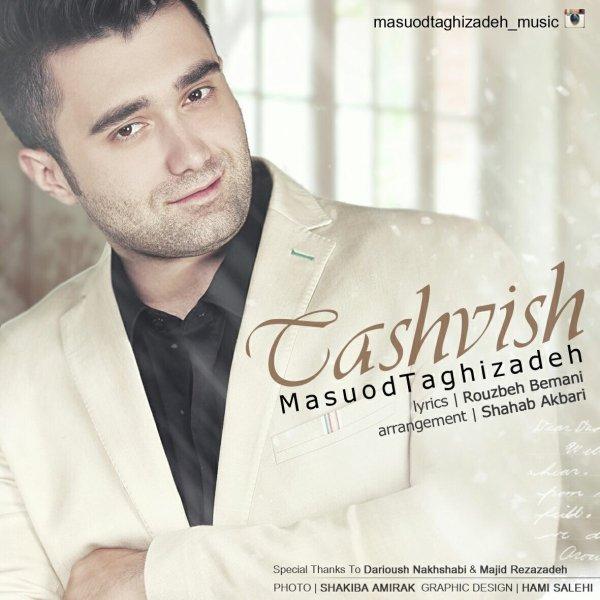 Masuod Taghizadeh - 'Tashvish'