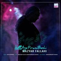 Mazyar Fallahi - 'Hatta Age Piram Beshi'