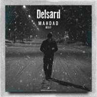 Mahdad Maf - 'Delsard'