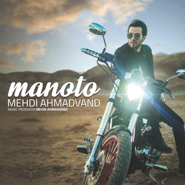 Mehdi Ahmadvand - 'Manoto'