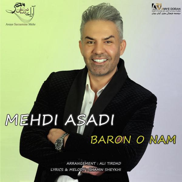 Mehdi Asadi - 'Barono Nam'