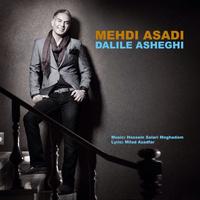 Mehdi Asadi - 'Dalile Asheghi'