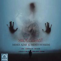 Mehdi Azar & Mehdi Hosseini - 'Yadegariat'