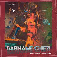 Mehdi Erteash & Hamid Radin - 'Barname Chie'
