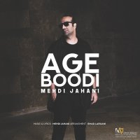 Mehdi Jahani - 'Age Boodi'