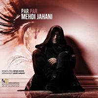 Mehdi Jahani - 'Par Par'