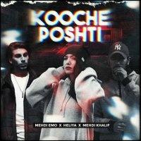 Mehdi khalif, Heliya, & Mehdi Emo - 'Kooche Poshti'