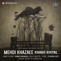 Mehdi Khazaee - 'Khabo Khiyal'