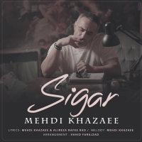 Mehdi Khazaee - 'Sigar'
