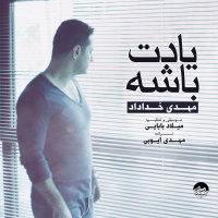 Mehdi Khodadad - 'Yadet Bashe'