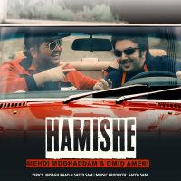 Mehdi Moghadam & Omid Ameri - 'Hamishe'