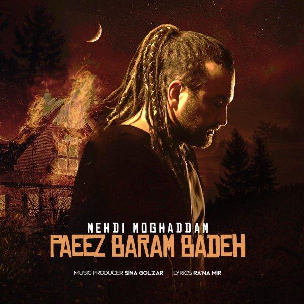 Mehdi Moghadam - 'Paeez Baram Badeh'