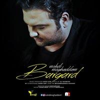 Mehdi Moghadam - 'Bargard'