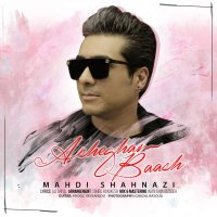 Mahdi Shahnazi - 'Ashegham Baash'