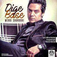 Mehdi Shokoohi - 'Dige Base'