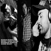 M.Y - 'Maman Maman (Ft Mahmoud Ramtin & Hamid Manfi)'