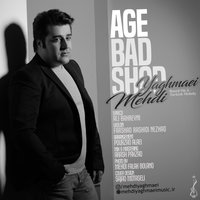 Mehdi Yaghmaei - 'Age Bad Shod'