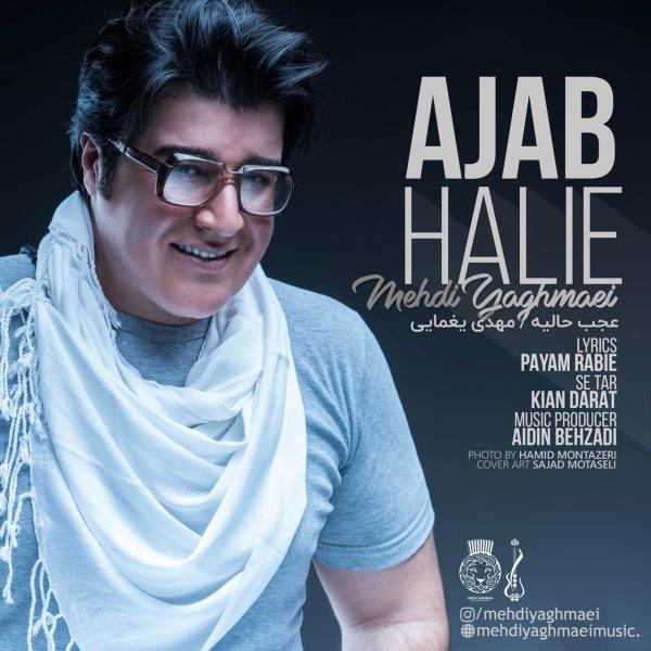 Mehdi Yaghmaei - 'Ajab Halie'
