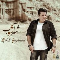 Mehdi Yaghmaei - 'Shahre Ashoob'