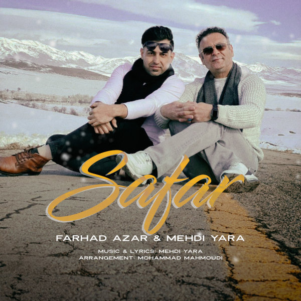 Mehdi Yara - 'Safar (Ft Farhad Azar)'
