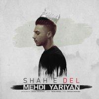 Mehdi Yariyan - 'Shahe Del'