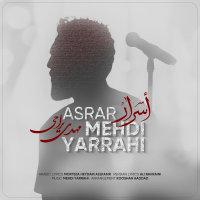 Mehdi Yarrahi - 'Asrar'