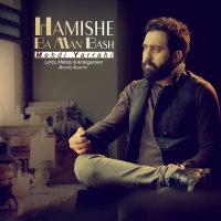 Mehdi Yarrahi - 'Hamishe Ba Man Bash'