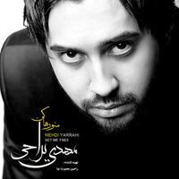 Mehdi Yarrahi - 'Mano Raha Kon (Remix)'