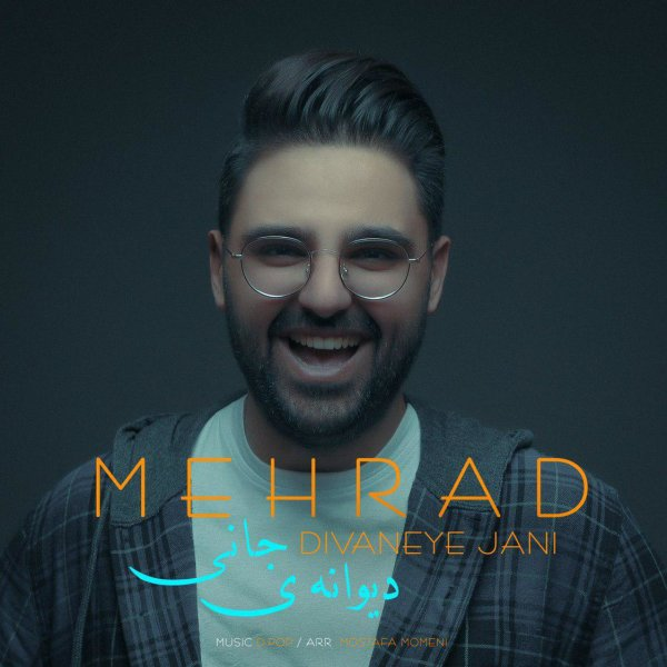 Mehrad M - 'Divaneye Jani'