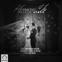 Mehran Atash - 'Kenare To'