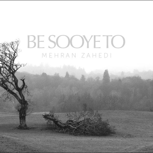 Mehran Zahedi - 'Be Sooye To'