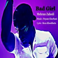 Mehran Zahedi - 'Dokhtare Bad'