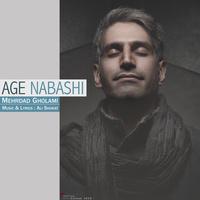 Mehrdad Gholami - 'Age Nabashi'