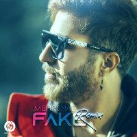 Mehrshad - 'Fake (Remix)'