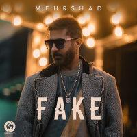 Mehrshad - 'Fake'