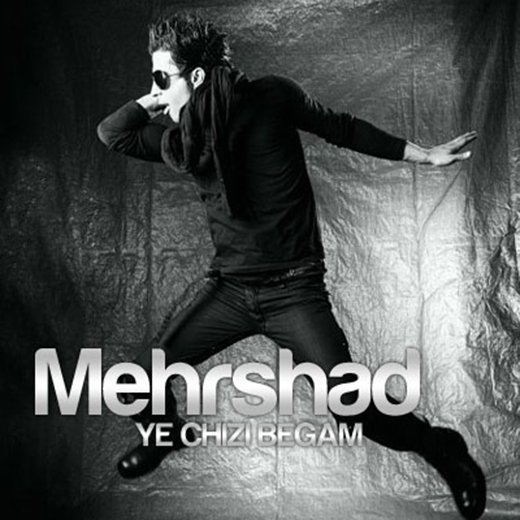 Mehrshad - Ye Chizi Begam