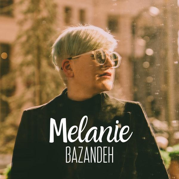 Melanie - 'Bazandeh'
