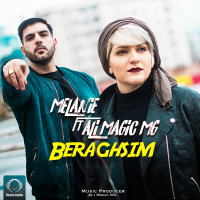 Melanie - 'Beraghsim (Ft Ali MaGic MG)'
