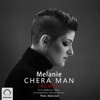 Melanie - 'Chera Man (Remix)'