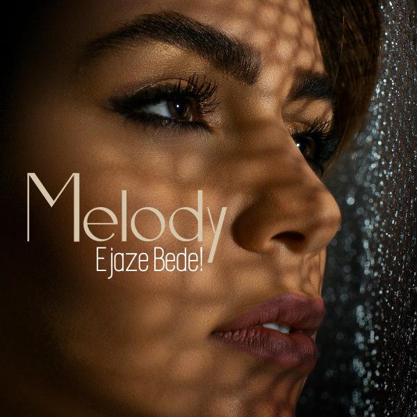 Melody - 'Ejaze Bede'
