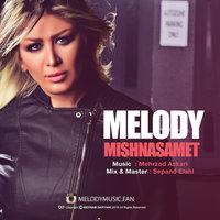 Melody - 'Mishnasamet'