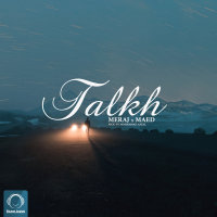 Meraj Tehrani & Maed - 'Talkh'