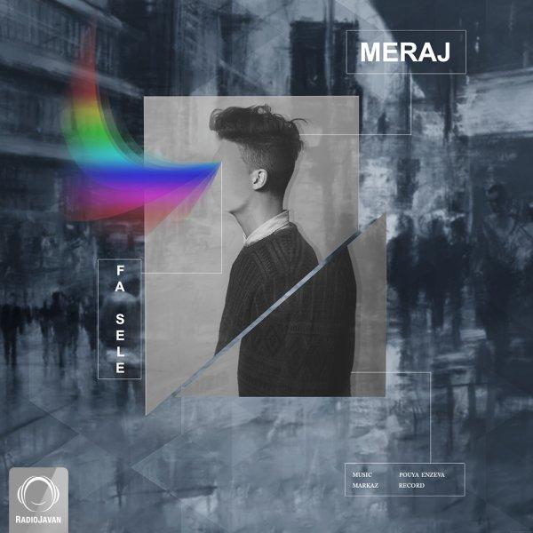 Meraj Tehrani - Fasele