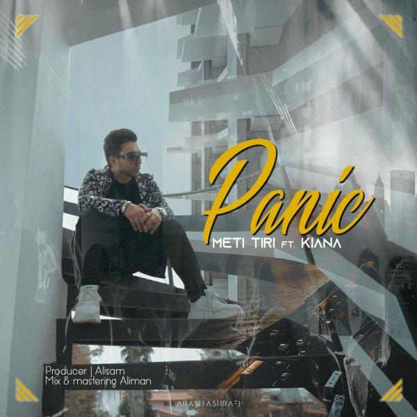Meti Tiri  - 'Panic (Ft Kiana)'