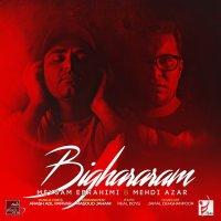 Meysam Ebrahimi & Mehdi Azar - 'Bighararam'